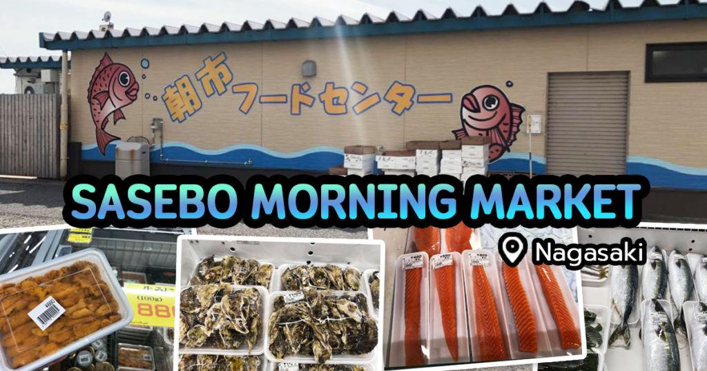 Sasebo Morning Market